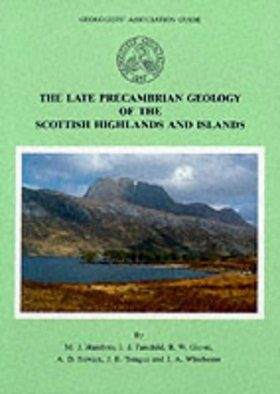 The Late Precambrian Geology of the Scottish Highlands and Islands