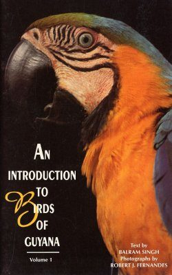 An Introduction to the Birds of Guyana