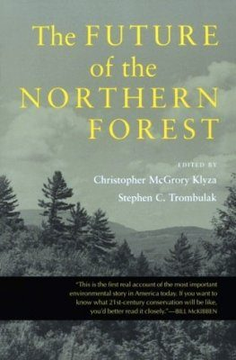 The Future of the Northern Forest
