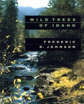 Wild Trees of Idaho