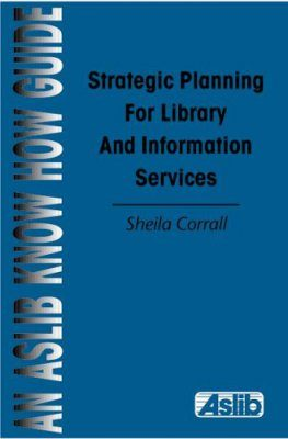 Strategic Planning for Library and Information Services