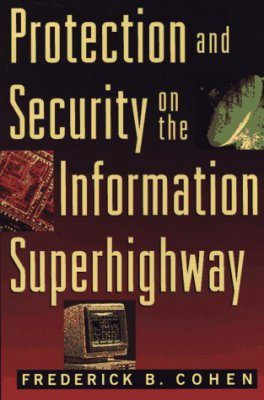 Protection and Security on the Information Superhighway