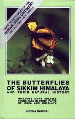 The Butterflies of Sikkim Himalaya and Their Natural History