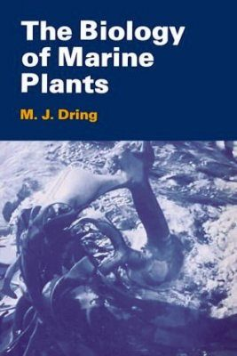 The Biology of Marine Plants