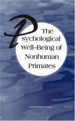 The Psychological Well-Being of Non-Human Primates