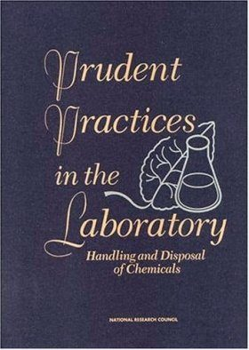 Prudent Practices in Laboratories