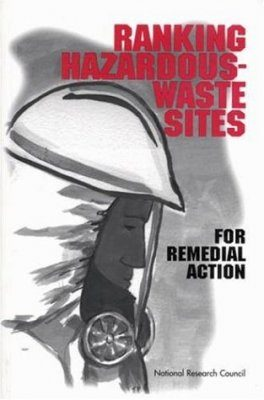 Ranking Hazardous-Waste Sites for Remedial Action