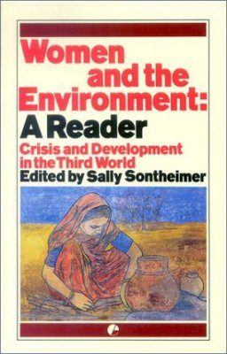 Women and the Environment: A Reader