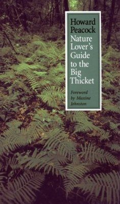 Nature Lover's Guide to the Big Thicket