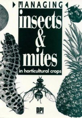 Managing Insects and Mites in Horticultural Crops