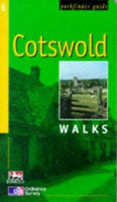 OS Pathfinder Guides, 6: Cotswold Walks