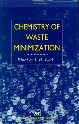 Chemistry of Waste Minimisation