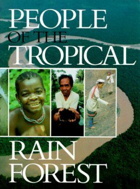 People of the Tropical Rain Forest