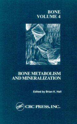 Bone Metabolism and Mineralization
