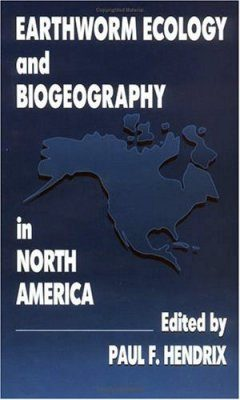 Earthworm Ecology and Biogeography in North America