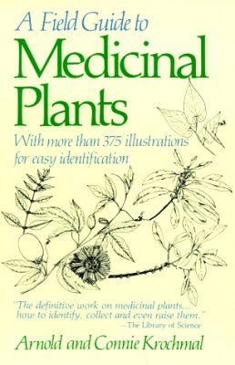 A Field Guide to Medicinal Plants