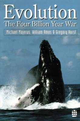 Evolution: The Four Billion Year War