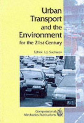 Urban Transport and the Environment for the 21st Century