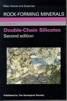 Rock-Forming Minerals, Volume 2B: Double-Chain Silicates