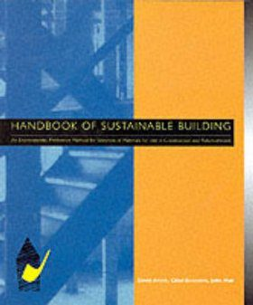 The Handbook of Sustainable Building