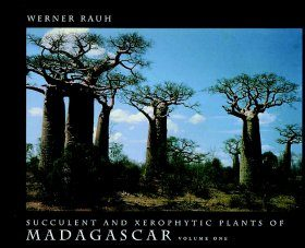 The Succulents and Xerophytic Plants of Madagascar, Volume 1