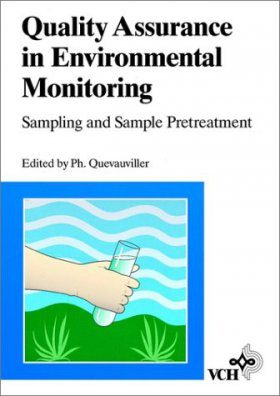 Quality Assurance in Environmental Monitoring: Sampling and Sampling Preparation