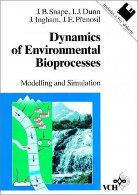 Dynamics of Environmental Bioprocesses