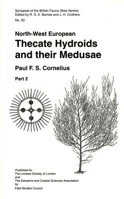 SBF Volume 50, Part 2: North-West European Thecate Hydroids and their Medusae