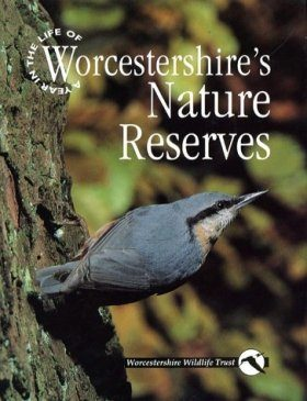 A Year in the Life of Worcestershire's Nature Reserves