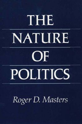 The Nature of Politics