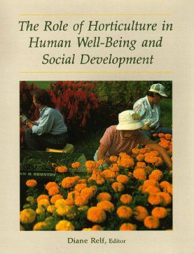 The Role of Horticulture in Human Well-Being and Social Development