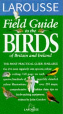 Larousse Field Guide to the Birds of Britain and Ireland