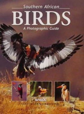 Southern African Birds: A Photographic Guide