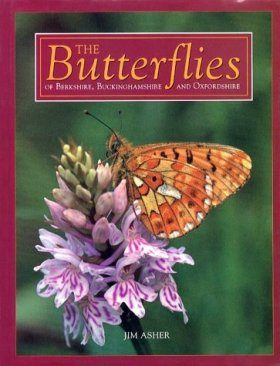 The Butterflies of Berkshire, Buckinghamshire and Oxfordshire