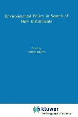 Environmental Policy in Search of New Instruments