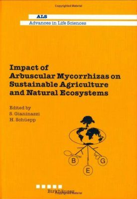 Impact of Arbuscular Mycorrhiza on Sustainable Agriculture and Natural Ecosystems