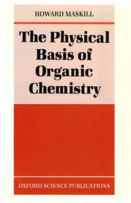 Physical Basis of Organic Chemistry
