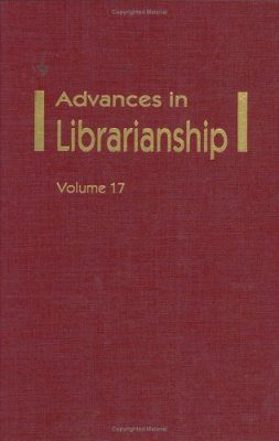Advances in Librarianship, Volume 17