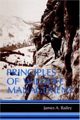 Principles of Wildlife Management
