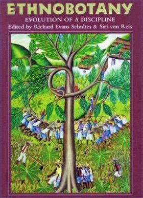 Ethnobotany: Evolution of a Discipline