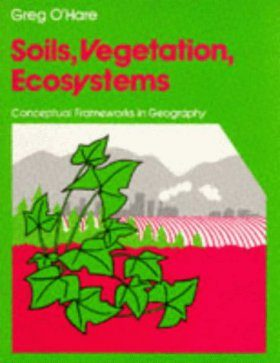 Soils, Vegetation, Ecosystems