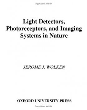 Light Detectors, Photoreceptors and Imaging Systems in Nature