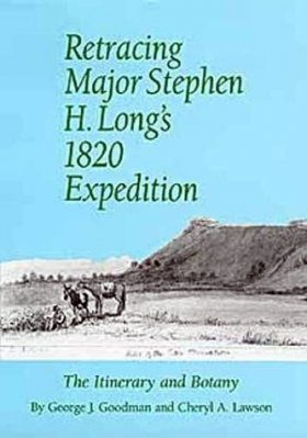Retracing Major Stephen H Long's 1820 Expedition