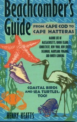Beachcomber's Guide: From Cape Cod to Cape Hatteras