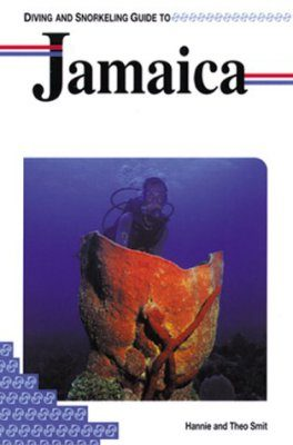 Diving and Snorkeling Guide to Jamaica