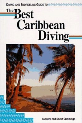 Diving and Snorkeling Guide to the Best Caribbean Diving