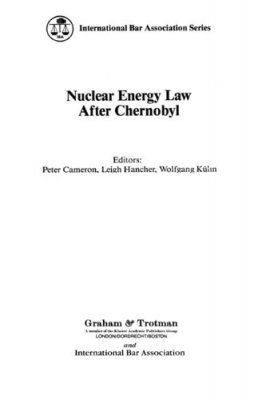 Nuclear Energy Law After Chernobyl