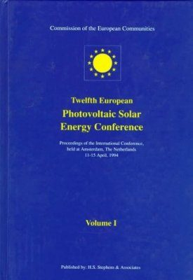 Proceedings of the Twelfth European Photovoltaic Solar Energy Conference