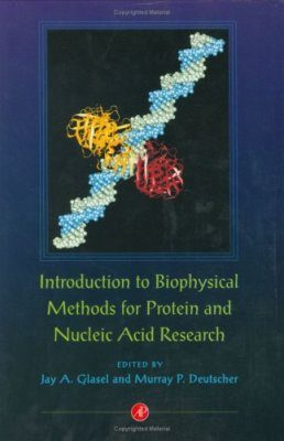 Introduction to Biophysical Methods for Protein and Nucleic Acid Research
