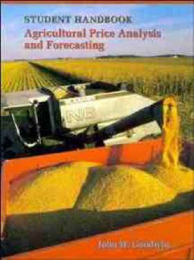 Agricultural Price Analysis and Forecasting: Student Handbook